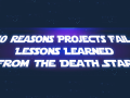 10-Reasons-Project-Failed-Lessons-Learned-From-The-Death-Star